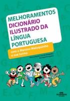 Melhoramentos Dicionário Ilustrado da Língua Portuguesa Com o Menino Maluquinho e Aua Turma