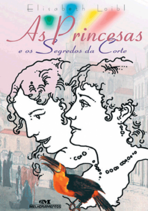 Princesas e os Segredos da Corte, As