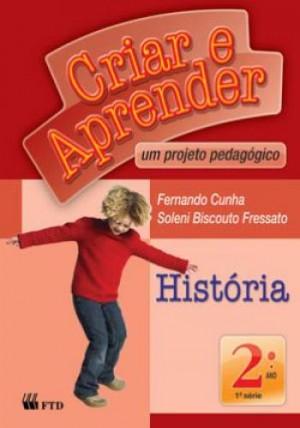 Criar e Aprender História 2º Ano