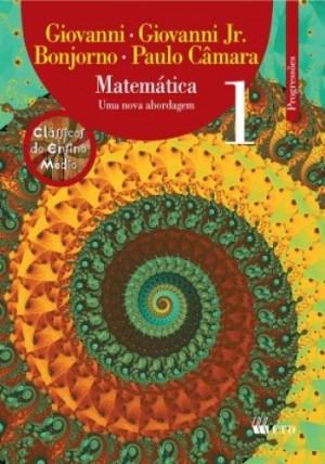 Matemática Uma Nova Abordagem 1 - Progressões - 3ª Edição