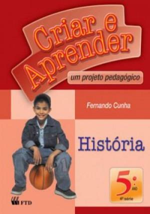 Criar e Aprender História 5º Ano