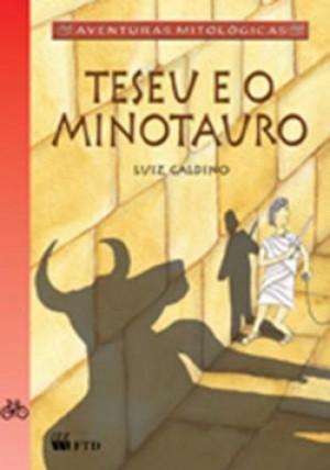 Teseu e o Minotauro - Coleção Aventuras Mitológicas