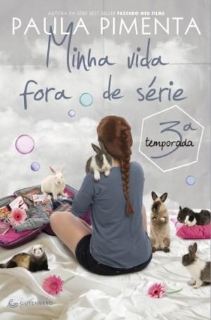 Minha Vida Fora de Série - 3º Temporada