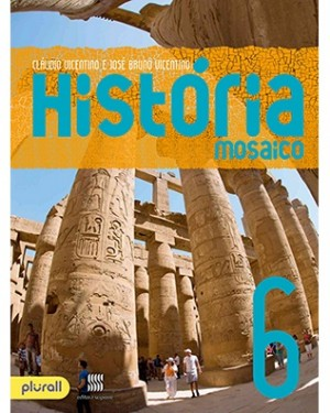 História Mosaico 6º Ano - 2ª Edição