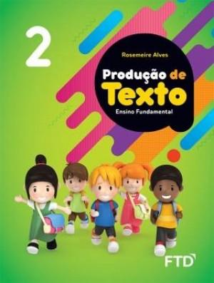 Produção de Textos 2º Ano - 1ª Edição
