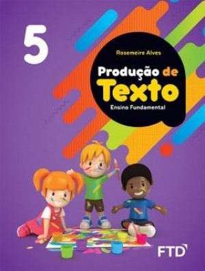 Produção de Textos 5º Ano - 1ª Edição