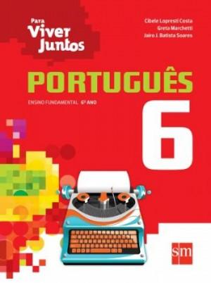 Para Viver Juntos Português 6º Ano - 3ª Edição