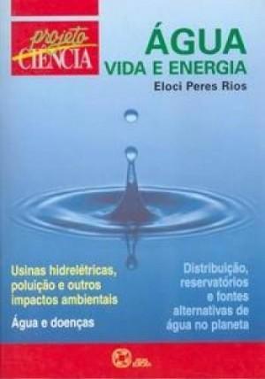 Projeto Ciência - Água Vida e Energia