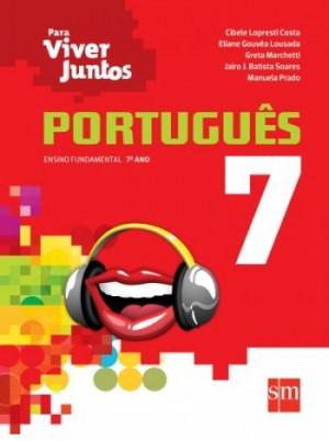 Para Viver Juntos Português 7º Ano - 3ª Edição
