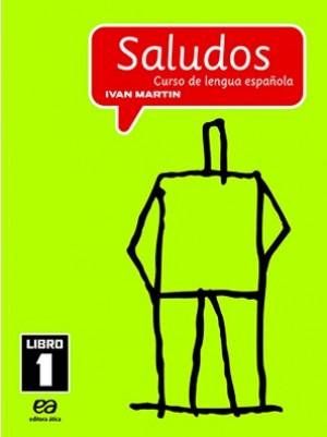 Saludos Curso de Lengua Española Libro 1 / 6º Ano