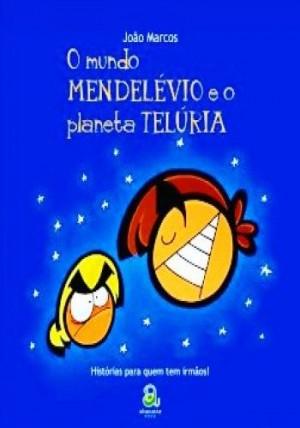 Mundo Mendelévio e o Planeta Telúria, O