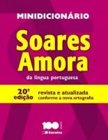 Minidicionário Soares Amora da Língua Portuguesa 20ª Edição