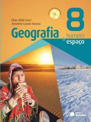 Geografia Homem e Espaço 8º Ano - 26ª Edição