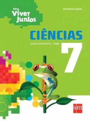 Para Viver Juntos Ciências 7º Ano - 3ª Edição