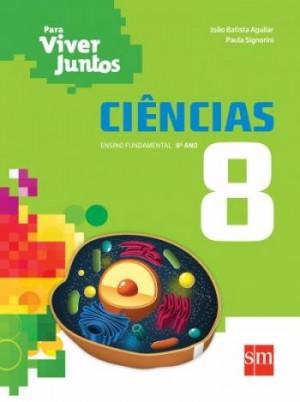 Para Viver Juntos Ciências 8º Ano - 3ª Edição