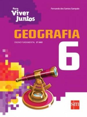 Para Viver Juntos Geografia 6º Ano - 3ª Edição