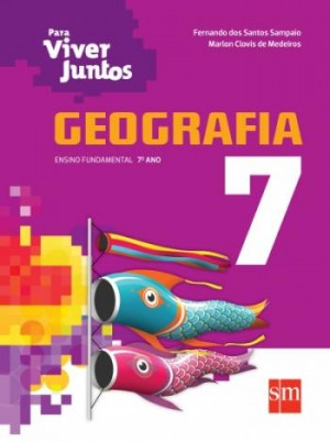 Para Viver Juntos Geografia 7º Ano - 3ª Edição