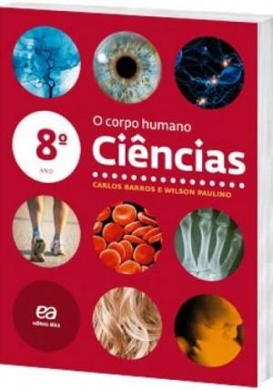 Ciências 8º Ano  - O Corpo Humano