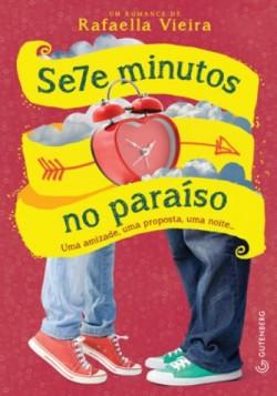 Sete Minutos no Paraíso - Uma Amizade, Uma Proposta...
