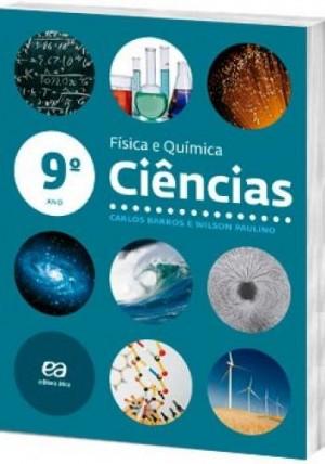 Ciências - Barros 9º Ano - Física e Química - 61ª Edição