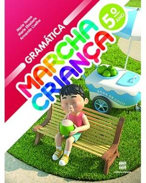 Marcha Criança Gramática 5º Ano - 2ª Edição