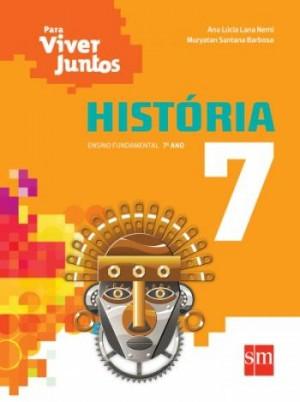 Para Viver Juntos História 7º Ano - 3ª Edição