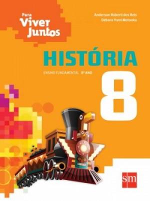 Para Viver Juntos História 8º Ano - 3ª Edição