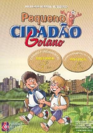 Pequeno Cidadão Goiano - História 4º Ano - 2ª Edição