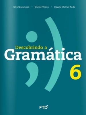 Descobrindo a Gramatica 6° Ano - Nova Edição