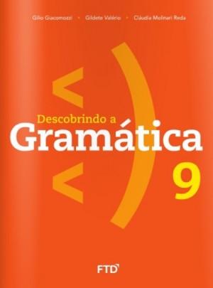 Descobrindo a Gramatica 9° Ano - Nova Edição