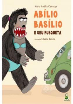Abílio Basílio e Seu Fusqueta