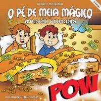O Pé De Meia Mágico Educação Financeira