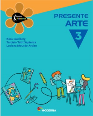 Projeto Presente Arte 3º Ano - 3ª Edição