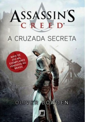 Assassin s Creed - A Cruzada Secreta