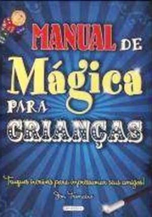 Manual de Mágica Para Crianças