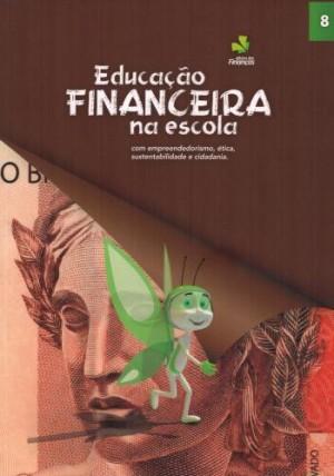 Educação Financeira na Escola 8º Ano