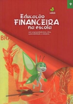 Educação Financeira na Escola 9º Ano
