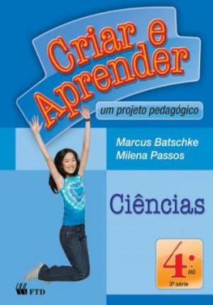Criar e Aprender Ciências 4º Ano