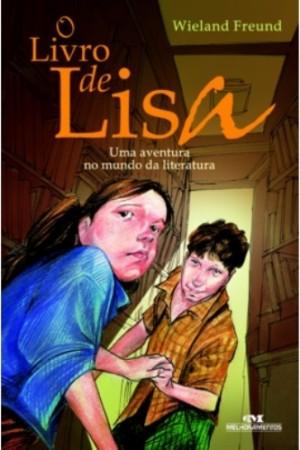 Livro de Lisa - Uma Aventura no Mundo da Literatura. O