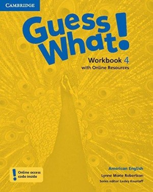 Guess What! Workbook 4