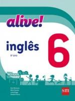 Alive! Inglês 6º Ano - 2ª Edição
