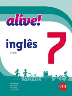 Alive! Inglês 7º Ano - 2ª Edição