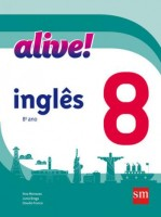 Alive! Inglês 8º Ano - 2ª Edição