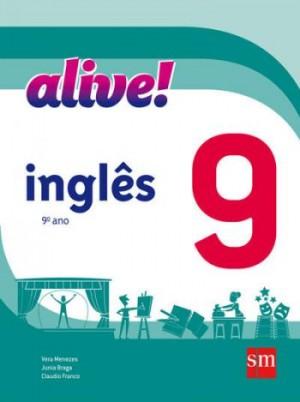 Alive! Inglês 9º Ano - 2ª Edição
