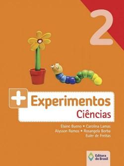 + Experimentos Ciências 2º Ano