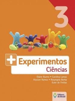 + Experimentos Ciências 3º Ano