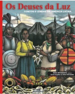 Deuses da Luz - Contos e Lendas da América Latina, Os