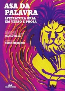 Asa da Palavra - Literatura Oral em Versos e Prosa