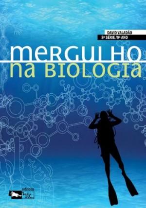 Mergulho na Biologia 9º Ano - 1ª Edição