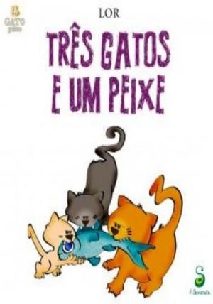 Três Gatos e um Peixe